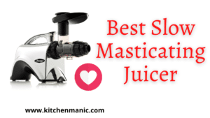 slow masticating juicers