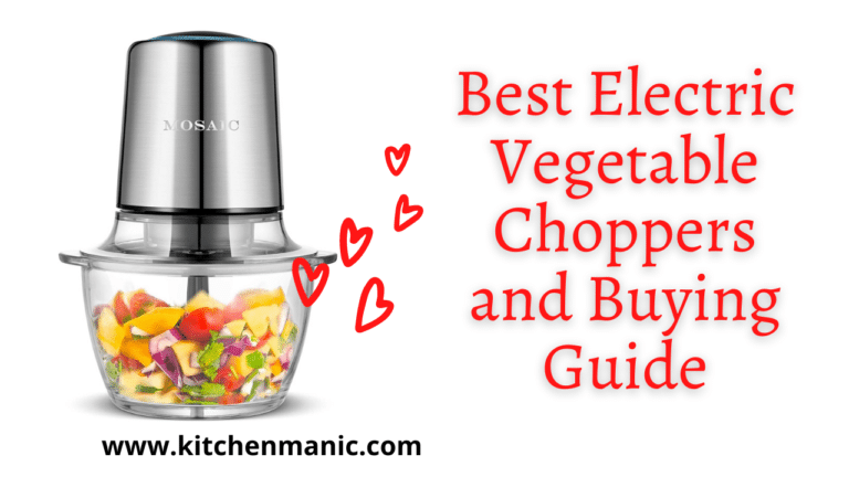 Best Electric Vegetable Choppers and Buying Guide